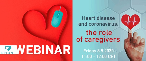 Heart disease and coronavirus: the role of caregivers (Webinar 8.5.2020)